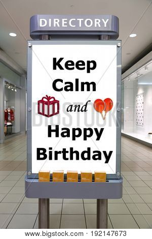 Keep calm and happy birthday sign inside shopping mall