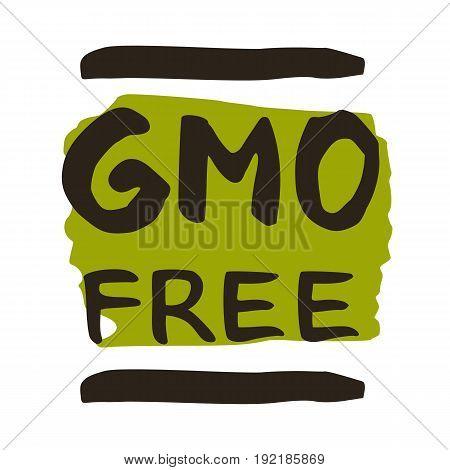 GMO free hand drawn label isolated vector illustration. Healthy food symbol. Vegan icon. Logo for vegetarian restaurant menu. GMO free sign. Bio and eco nutrition concept.