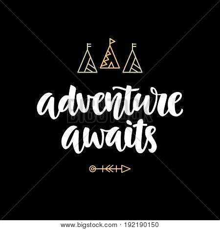 Adventure awaits hipster photo overlay, inspiration quote. Typography design, t-shirt print. Motivational travel phrase. Hand written brush lettering. Vector modern calligraphy