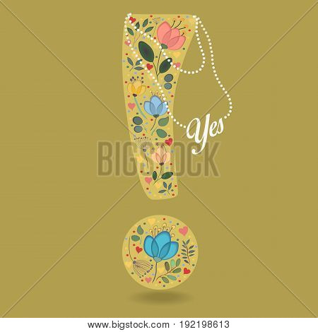 Yellow Exclamation Point with Folk Floral Decor. Colorful watercolor flowers and plants. Small hearts. Graceful pearl necklace with text. Vector Illustration