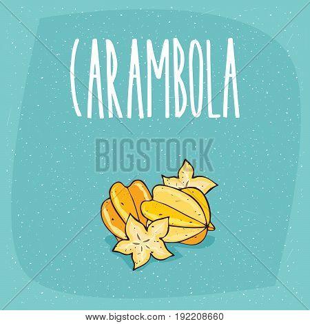 Isolated Ripe Starfruit Fruits Or Carambola