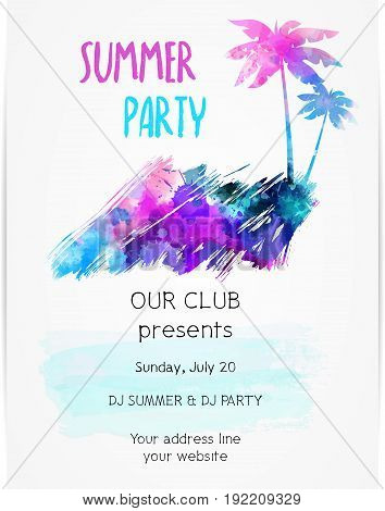 Poster template for summer party with grunge watercolored palm trees. Concept for poster, flyer, invitation, banner. Watercolor imitation grunge design. Vector illustration.
