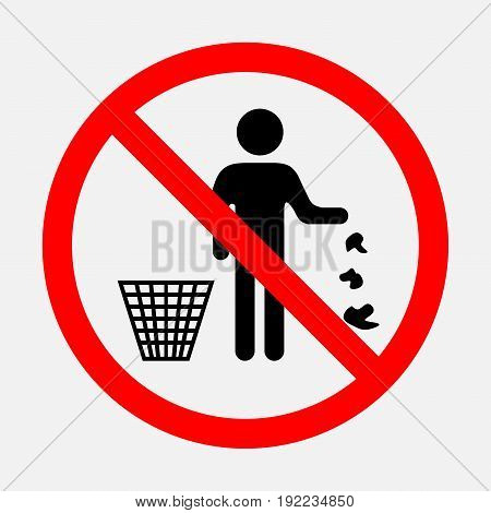 It is forbidden to throw garbage we can not throw garbage no debris editable image