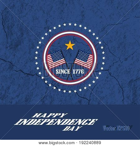 Vector poster of Independence Day with flat label and oblique text on the dark blue background with texture of cracked ground.