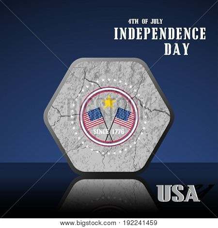 Vector poster of Independence Day with flat hexagon label with texture of cracked ground and reflection on the dark blue background.