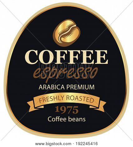 Design vector label for coffee beans arabica with a grain and ribbon in retro style on black background in a gold frame with inscription espresso.