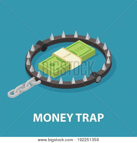 Money trap. Risky investments. Isometric vector illustration on blue background