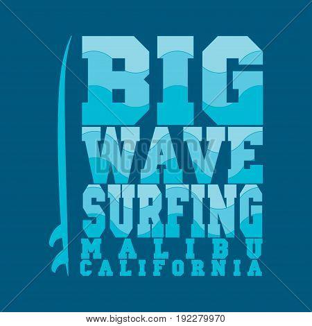 surfing Malibu California surfing T-shirt T-shirt inscription typography graphic design