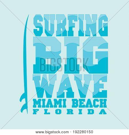 surfing Miami Beach Florida surfing T-shirt T-shirt inscription typography graphic design