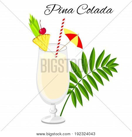 Pina Colada cocktail vector cartoon style. Summer long drink isolated on white for restaurant bar menu or beach party banner and flyer