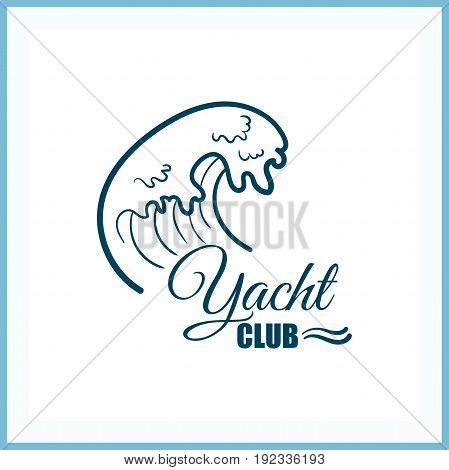 Yacht club. Blue badge on white background. Can be used for labels or banners or posters or prints for t shirts for yachting club. Vector illustration.