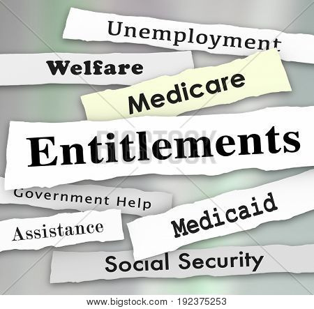 Entitlements Government Programs Medicare Medicaid Welfare News Headlines Illustration