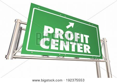 Profit Center Road Sign Increase Revenue New Business 3d Illustration