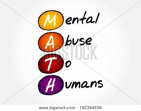 Math - Mental Abuse To Humans