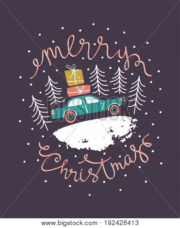 Vector x-mas card with the car and gifts in a forest. Holiday New year's background with hand drawn lettering - 'Merry Christmas'