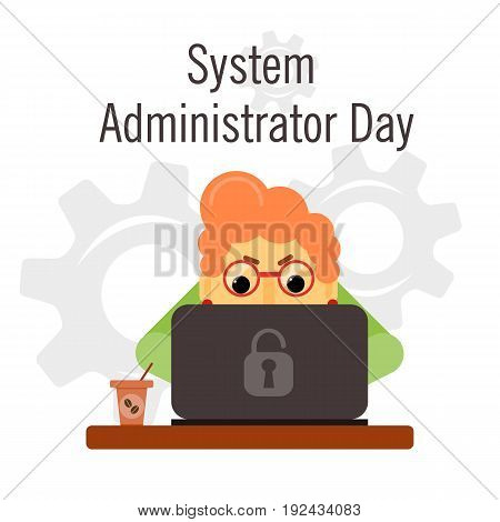 Day of the system administrator. Cartoon, funny picture woman by your system administrator. Stock vector.