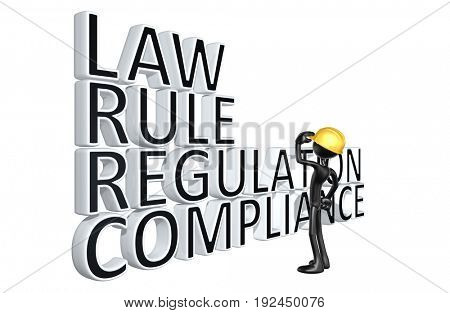 Construction Worker With The Words Law Rule Regulation Compliance The Original 3D Character Illustration