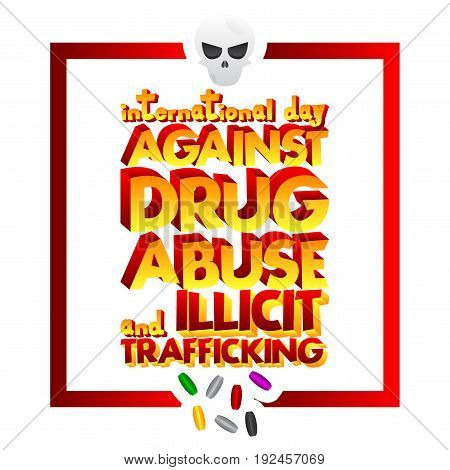 Illustrated banner greeting card or poster for International Day against Drug Abuse and Illicit Trafficking.