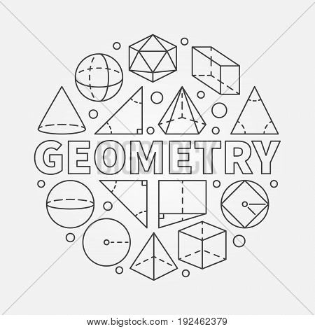 Geometry round illustration. Vector circular symbol made with word GEOMETRY and geometric shapes in thin line style