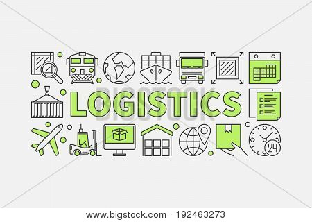 Logistics concept minimal illustration - vector creative banner made with word LOGISTICS and transportation linear icons on whtie background