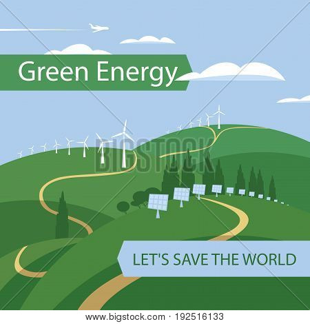Vector banner green energy. Landscape with wind turbines and solar panels on the green hills airplane and clouds in the sky