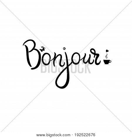 Bonjour card. Hello lettering in french on white background