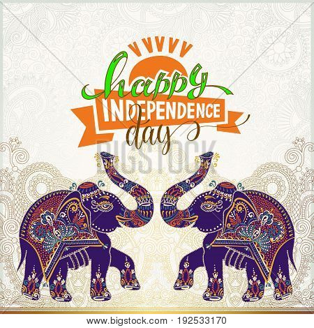 happy independence day of india greeting card with hand lettering and two decorative indian elephants on gold paisley background, vector illustration