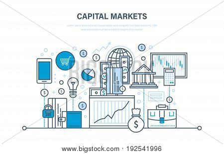 Capital markets, trading, online banking, e-commerce, investment growth, marketing, finance. Illustration thin line design of vector doodles, infographics elements
