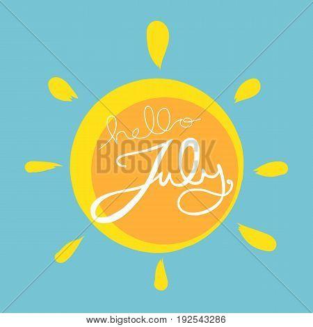 Hello July word lettering on sun vector illustration