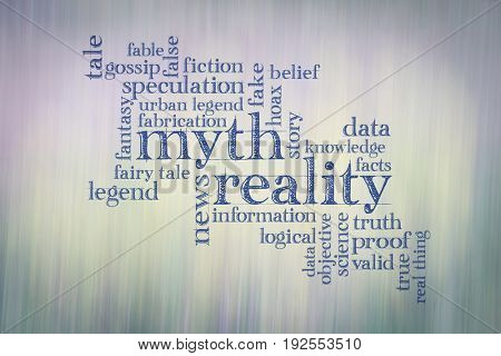 myth versus reality word cloud - handwriting against color motion blur background