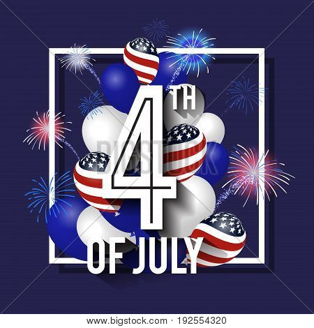 4TH of July Celebration Background Design with Balloon and Fireworks. American Independence Day Square Banner. Vector illustration