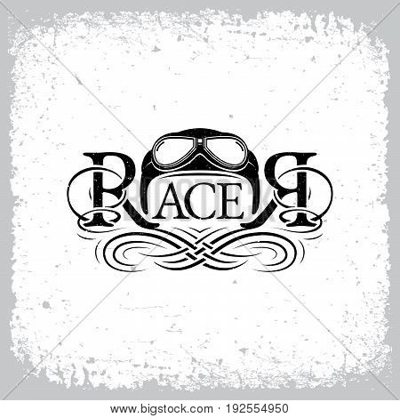 Vintage label with word 'Racer', calligraphic elements and helmet with goggles on grunge background for t-shirt print, poster, emblem. Vector illustration.