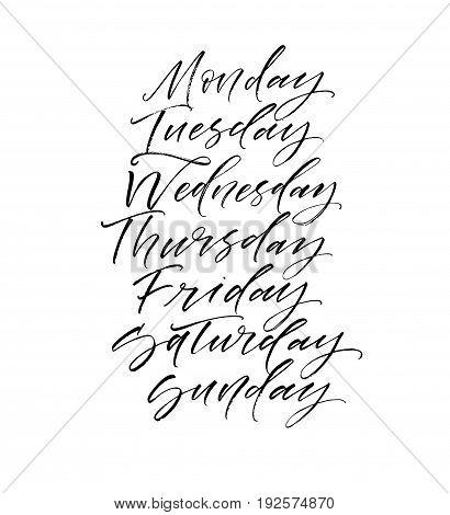 Set the days of the week : Monday Tuesday Wednesday Thursday Friday Saturday Sunday. Ink illustration. Modern brush calligraphy. Isolated on white background.