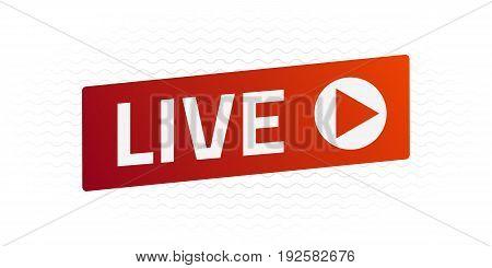 Live Stream sign with wave. Emblem logo badge. Color gradient. Flat design. Template for citybanner website design cover infographics. White background. Illustration. Eps10.