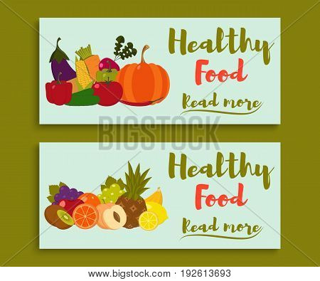 Fruits and vegetables. Healthy food banners set. Fruits and vegetables background. Fruits and vegetables cards. Organic food. Vector illustration.