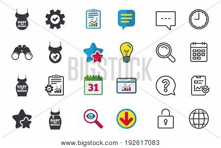 Baby on board icons. Infant caution signs. Child pacifier nipple. Pregnant woman dress with big belly. Chat, Report and Calendar signs. Stars, Statistics and Download icons. Question, Clock and Globe