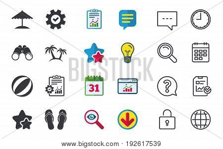 Beach holidays icons. Ball, umbrella and flip-flops sandals signs. Palm trees symbol. Chat, Report and Calendar signs. Stars, Statistics and Download icons. Question, Clock and Globe. Vector