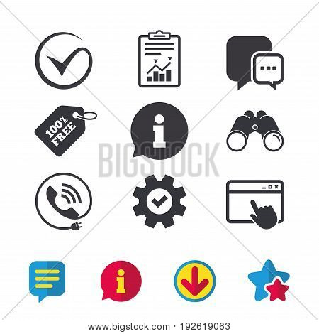 Check or Tick icon. Phone call and Information signs. Support communication chat bubble symbol. Browser window, Report and Service signs. Binoculars, Information and Download icons. Stars and Chat