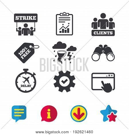 Strike icon. Storm bad weather and group of people signs. Delayed flight symbol. Browser window, Report and Service signs. Binoculars, Information and Download icons. Stars and Chat. Vector