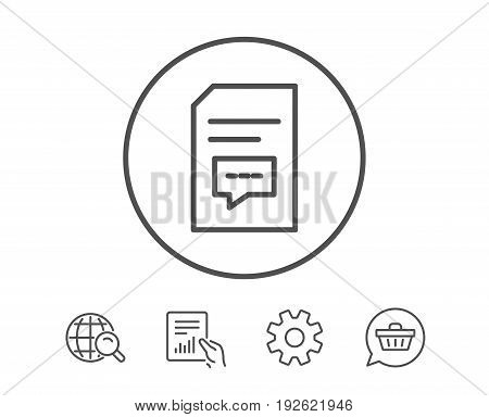 Document with Comments line icon. Information File with Speech bubble sign. Paper page concept symbol. Hold Report, Service and Global search line signs. Shopping cart icon. Editable stroke. Vector