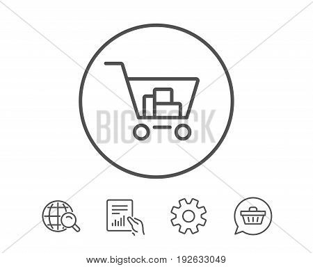 Shopping cart line icon. Online buying sign. Supermarket basket symbol. Hold Report, Service and Global search line signs. Shopping cart icon. Editable stroke. Vector