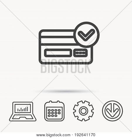 Approved credit card icon. Shopping sign. Notebook, Calendar and Cogwheel signs. Download arrow web icon. Vector
