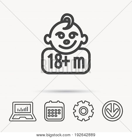 Baby face icon. Newborn child sign. Use of one and half year and plus symbol. Notebook, Calendar and Cogwheel signs. Download arrow web icon. Vector
