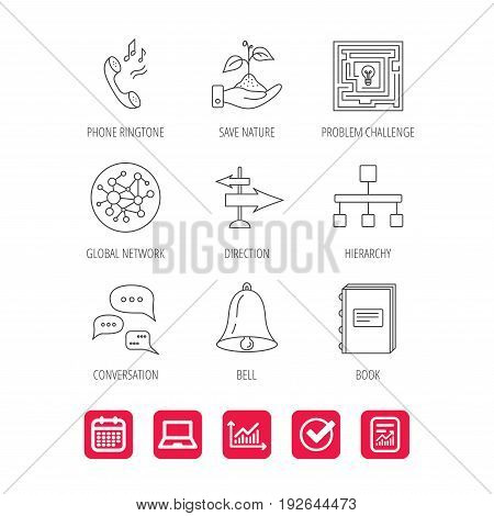 Conversation, global network and direction icons. Save nature, maze and book linear signs. Bell and phone ringtone flat line icons. Report document, Graph chart and Calendar signs. Vector