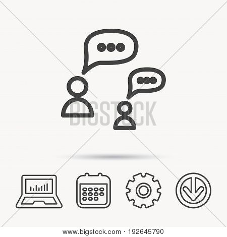 Dialog icon. Chat speech bubbles sign. Discussion messages symbol. Notebook, Calendar and Cogwheel signs. Download arrow web icon. Vector