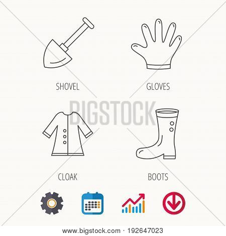 Shovel, boots and gloves icons. Cloak linear sign. Calendar, Graph chart and Cogwheel signs. Download colored web icon. Vector