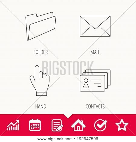 Folder, press hand and contacts icons. Mail linear sign. Edit document, Calendar and Graph chart signs. Star, Check and House web icons. Vector