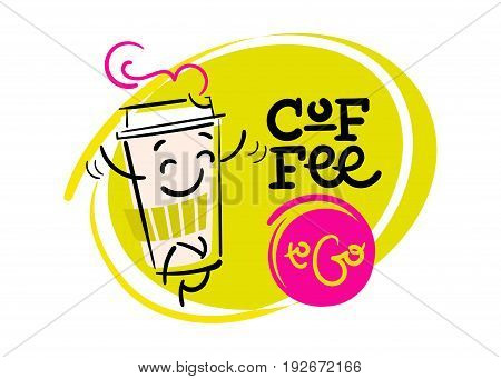 Coffee To Go. Funny and Colorful Hand Drawn Illustration. Paper Coffee Cup Character is Running. Cartoon Style. Flat Graphic for Logo for Coffee Shop or Cafe Menu.