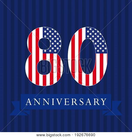 Anniversary 80 US logotype. Template of celebrating congratulating 80 th. Isolated numbers in traditional style on striped abstract blue background. United States patriot greetings or sticker, eight.