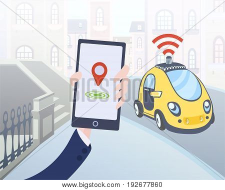 Mobile application for ordering driverless taxi. Smartphone in human hand and car on city street background. Vector illustration.